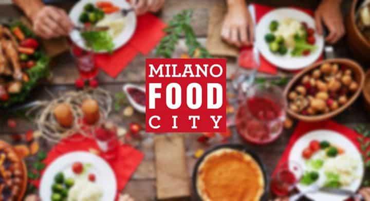 Milano Food City 2018: in arrivo a Milano la fiera dedicata al cibo Made in Italy!   Mondo Mangiare